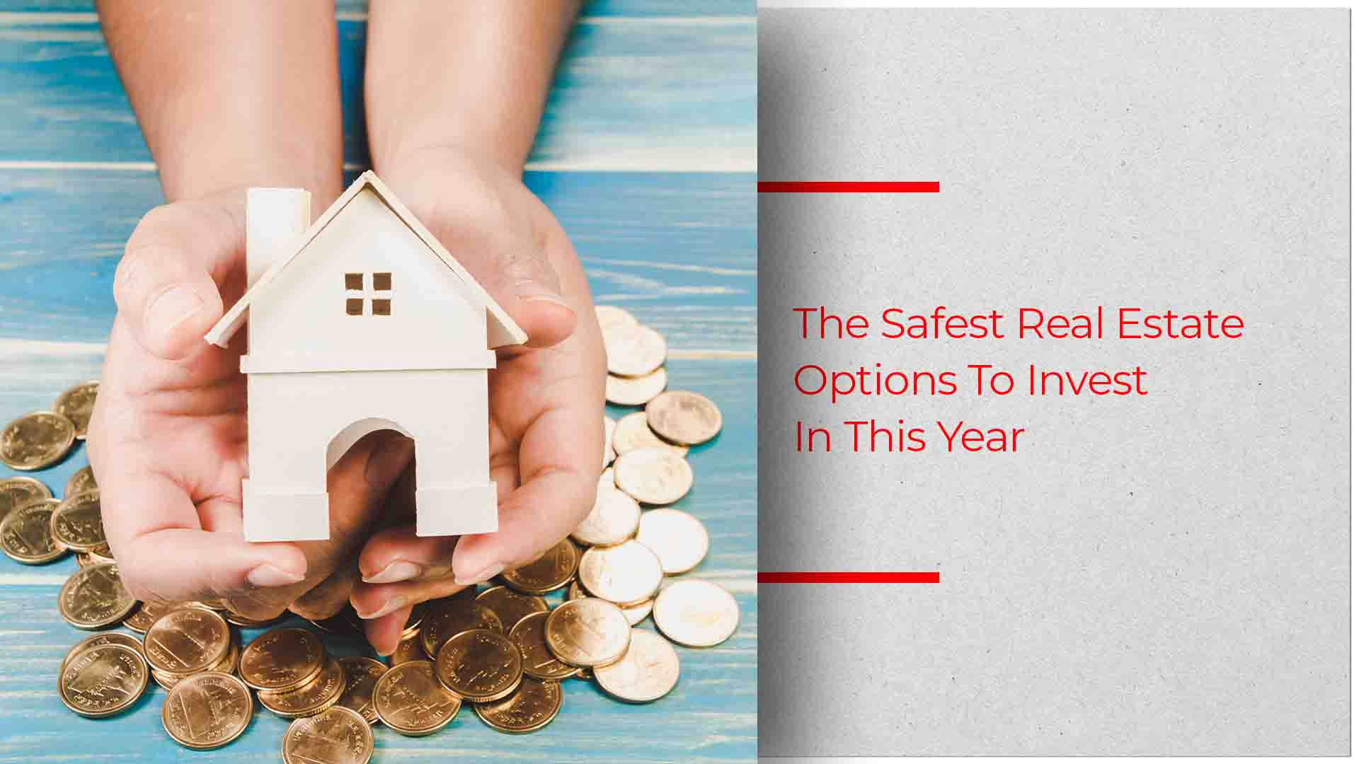 The Best Real Estate Options To Invest In 2019