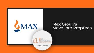 BWT Alliance India's Interview: Max Group's Move Into PropTech