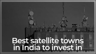 Indian Satellite Cities Which Are Real Estate Hot Property