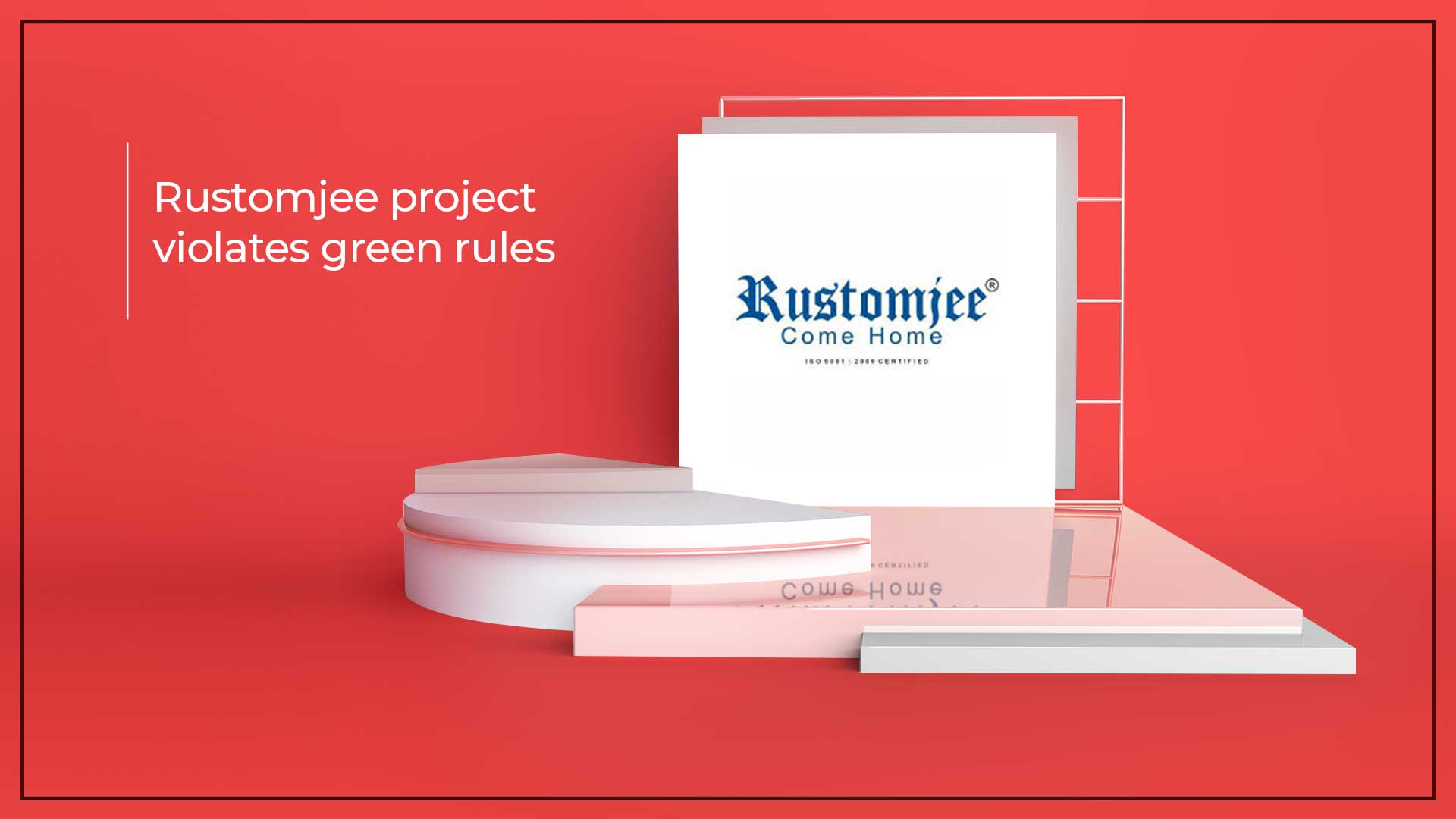 Rustomjee Fined Rs 1 Crore By National Green Tribunal