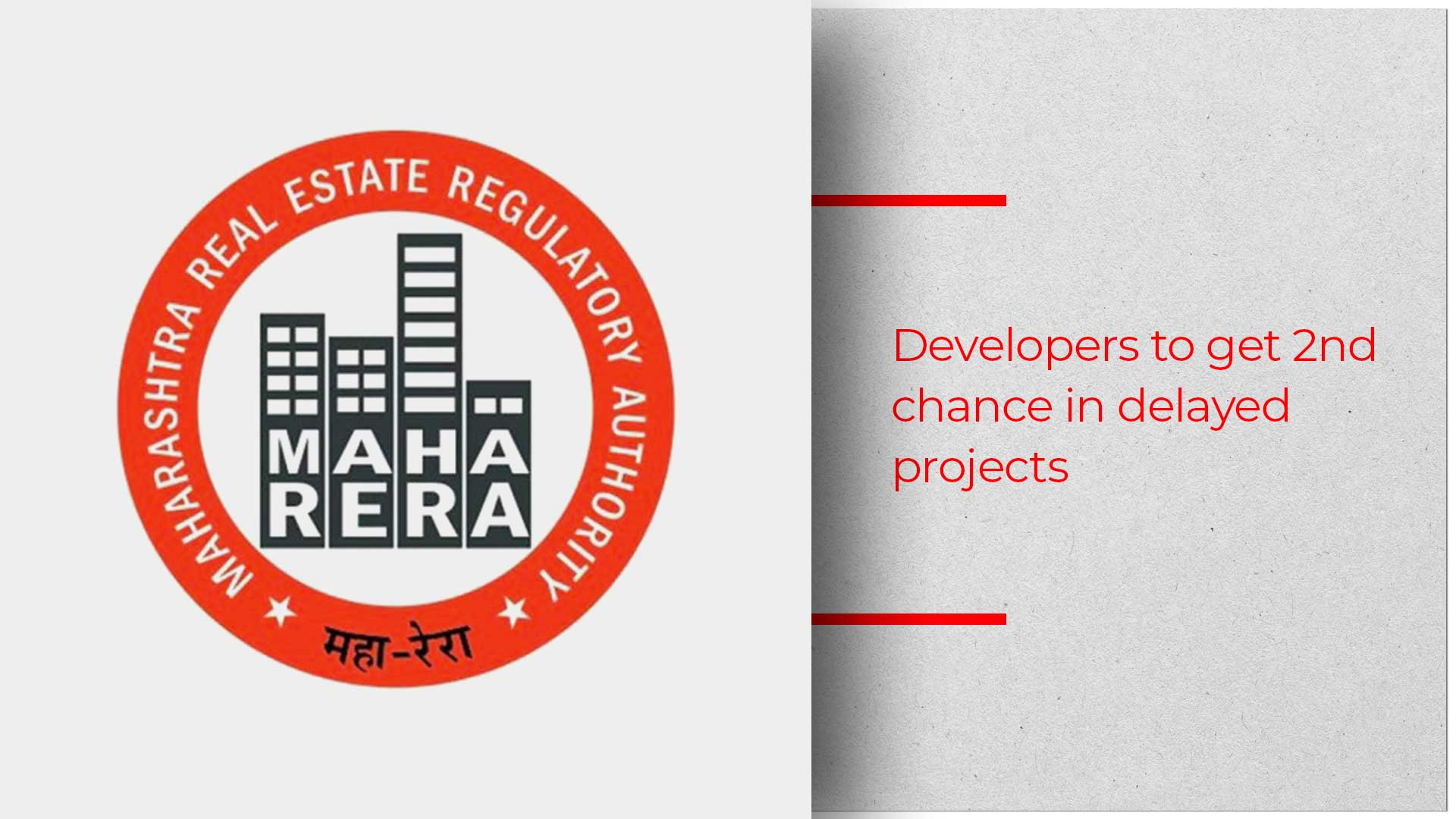 MahaRERA Softens Its Stance For Genuine Builders