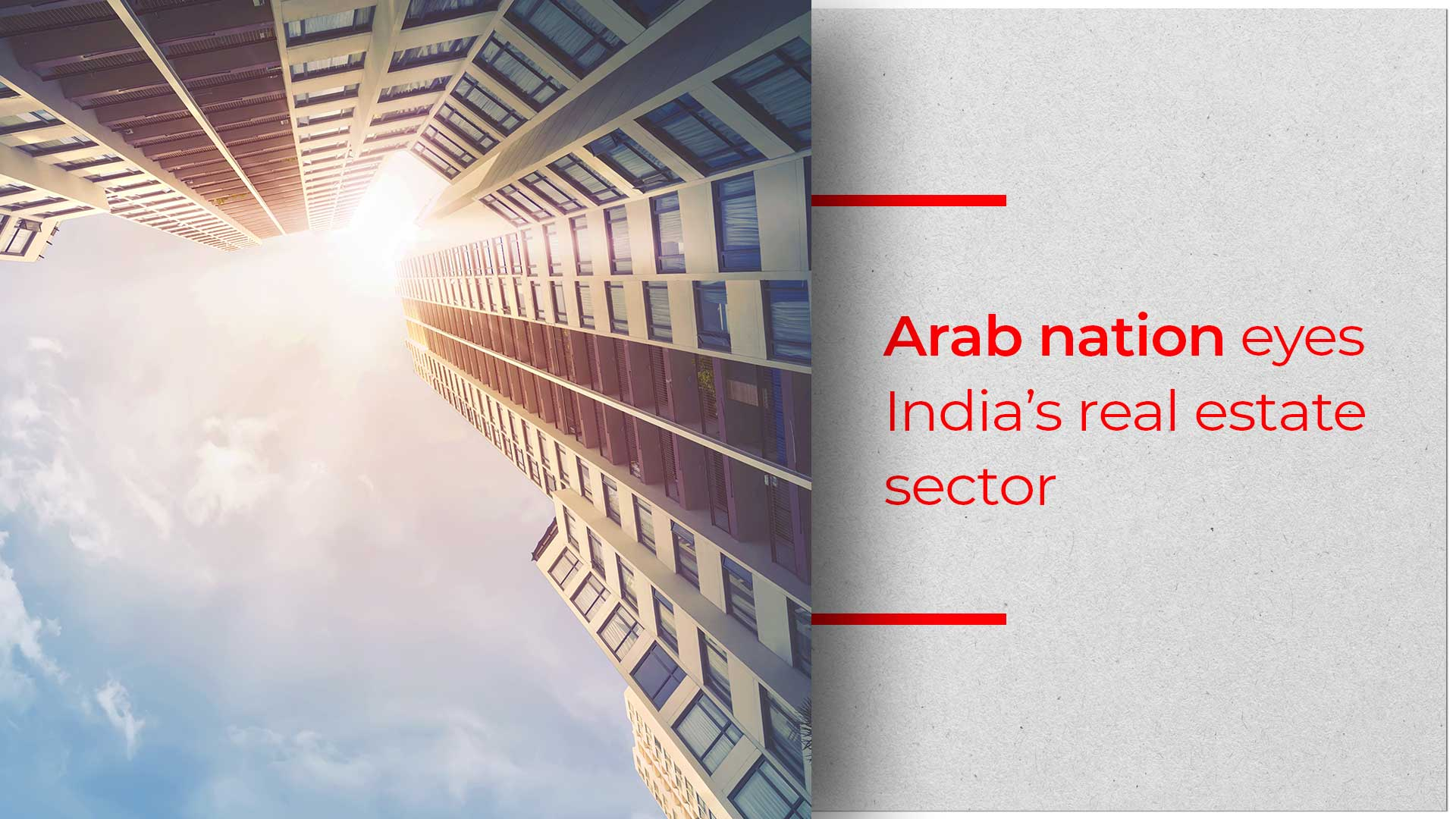 Saudi Arabia Hopes To Invest Heavily In Indian Properties