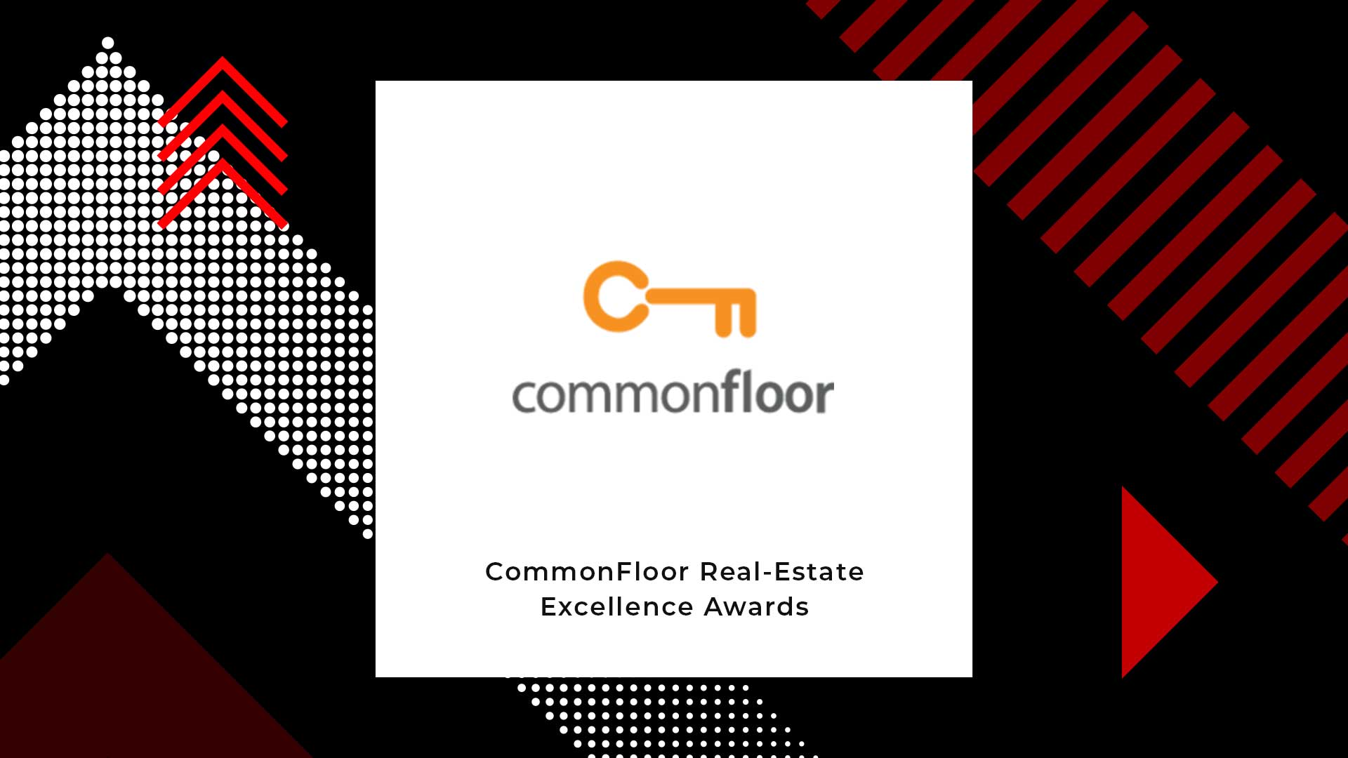 CommonFloor Hosts CommonFloor Real-Estate Excellence Awards '19