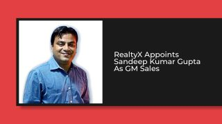 Sandeep Gupta Joins PropTech Startup 'RealtyX' As GM Sales