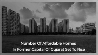 Ahmedabad To Soon Have Thousands Of Affordable 2 BHK Homes