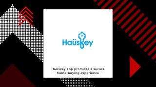 Hauskey To Simplify Buying, Selling And Renting