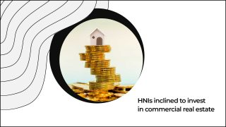 Commercial Property Is HNIs' Investment Destination