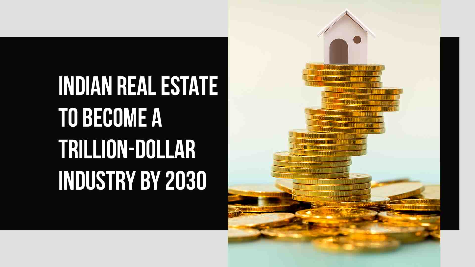 Indian Real Estate Sector Advances To Hit Trillion Dollars