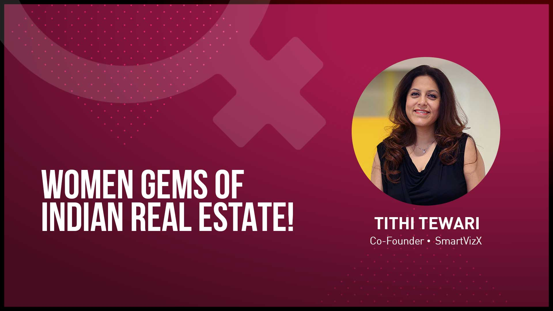 Women's Day Exclusive Interview With Tithi Tewari Of SmartVizX