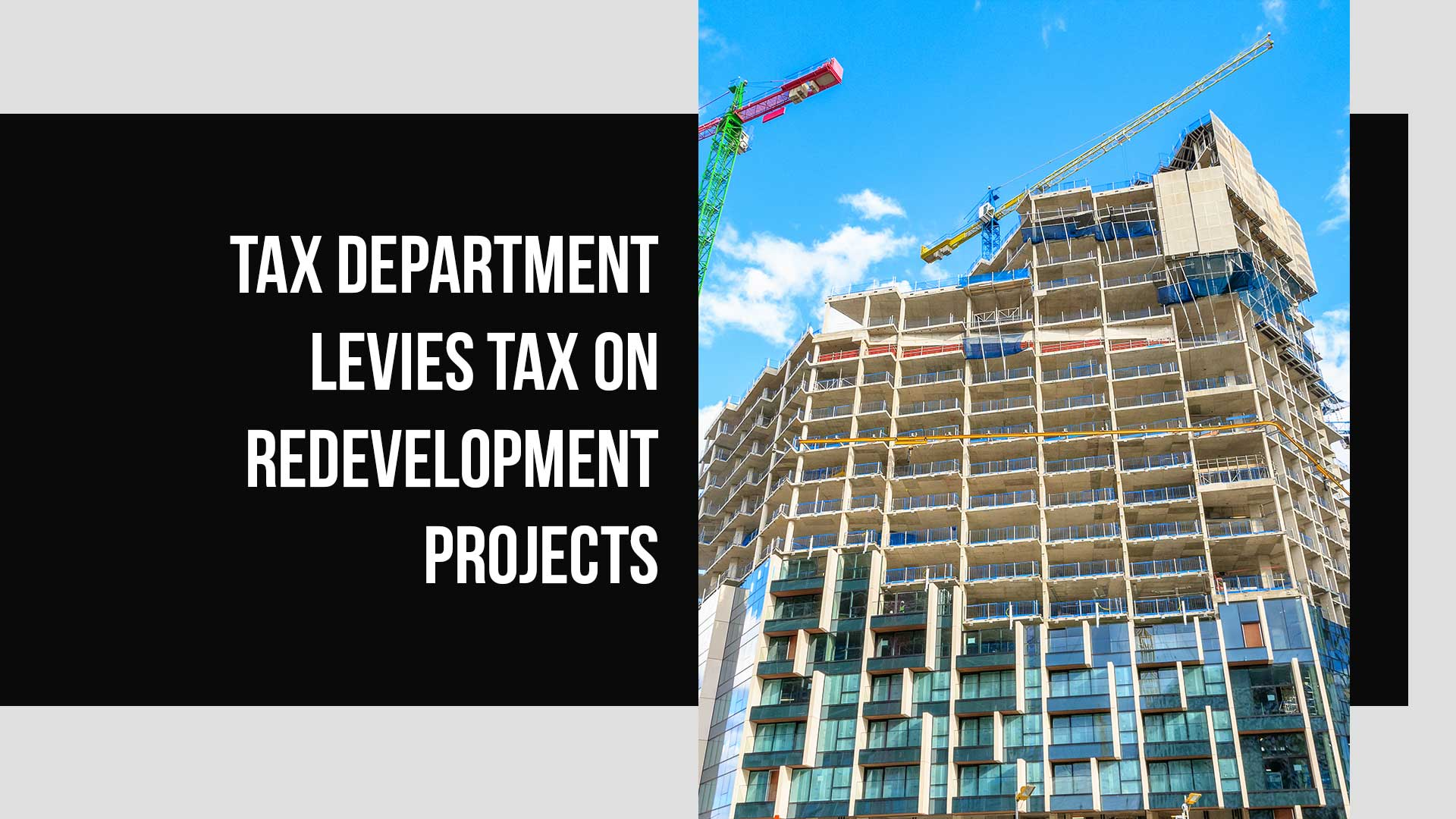 Tax Must Be Paid On Delivery Of Redeveloped Houses To Residents