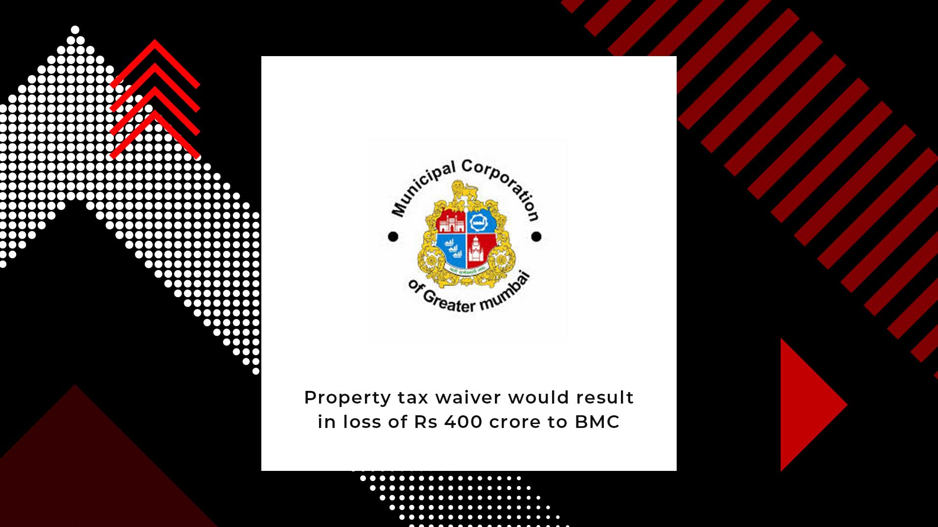 Maharashtra Cabinet Approves Property Tax Waiver