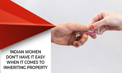 Things Women In India Should Know About Property Inheritance