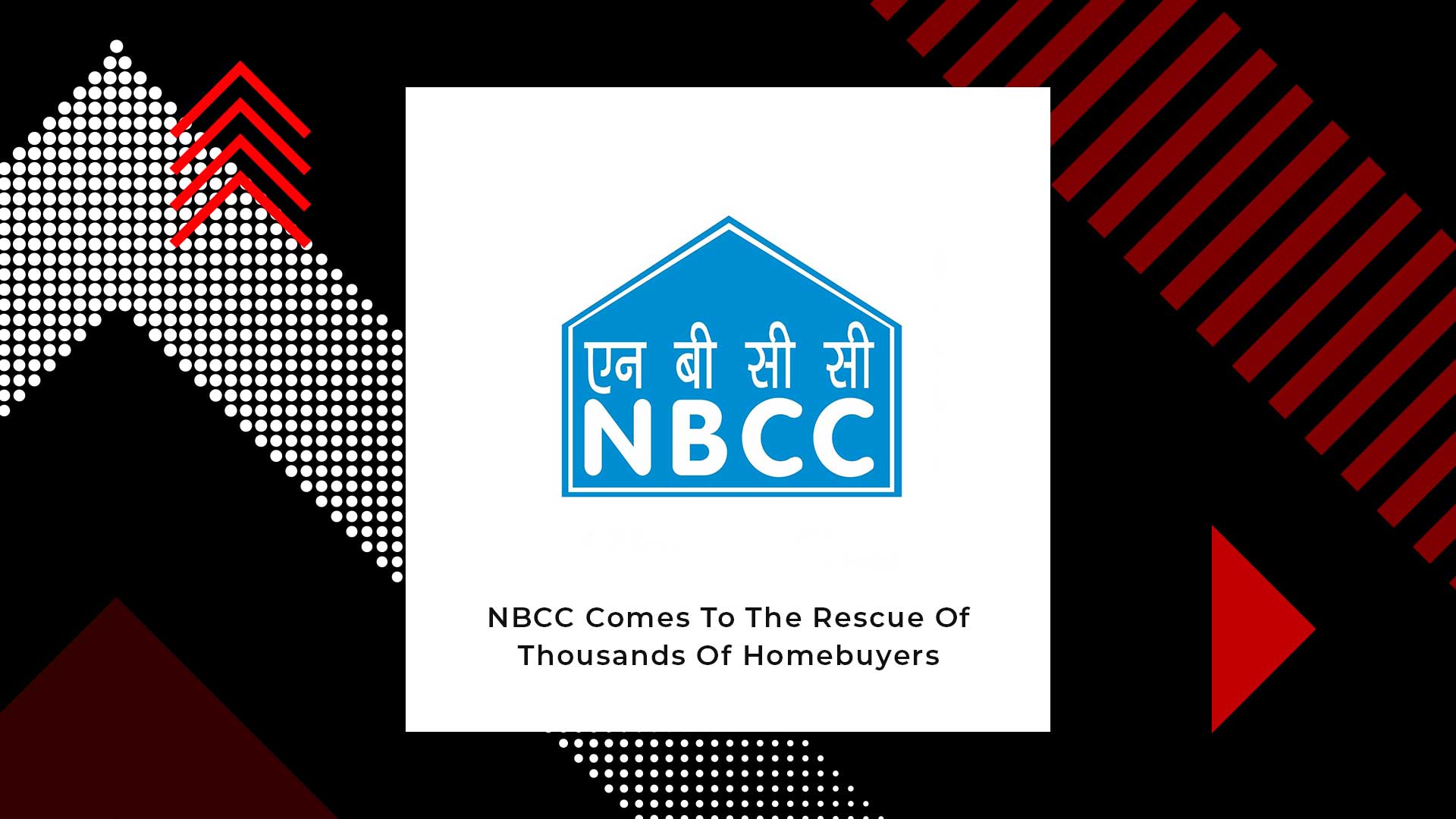 NBCC Promises To Complete Stalled Projects Of Jaypee Infratech