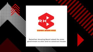 Rajasthan Housing Board Proposes To Acquire Land In Eight Cities