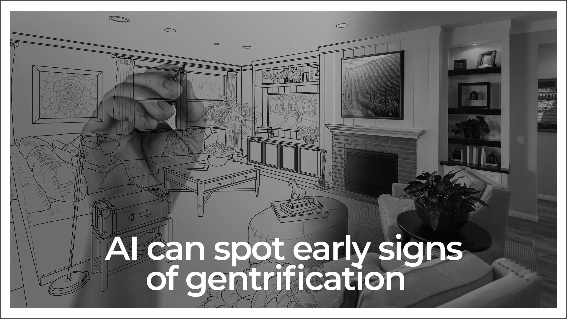 Artificial Intelligence Uses Mapping To Track Gentrification