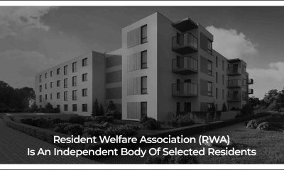 Resident Welfare Association Has To Protect Residents' Interests