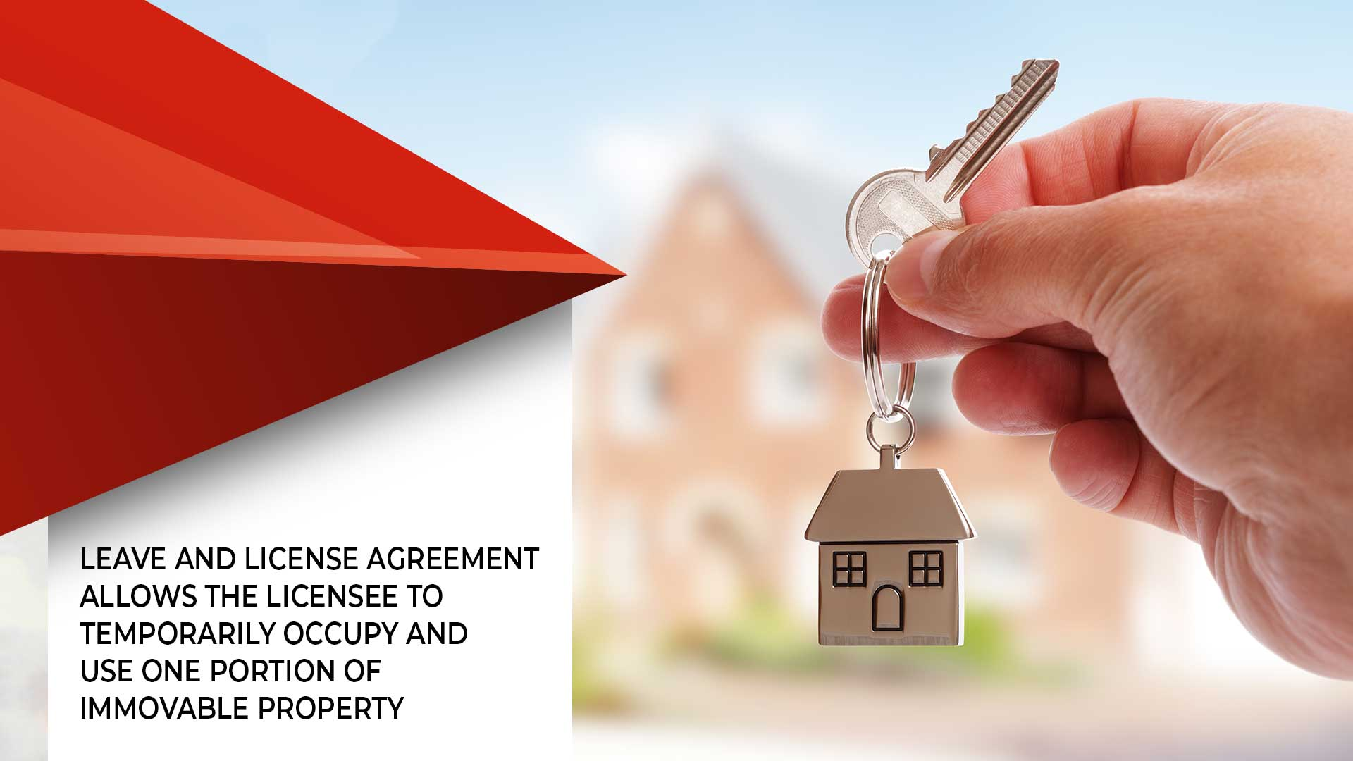 Leave And License Agreement Is Preferred Over Rent Agreements