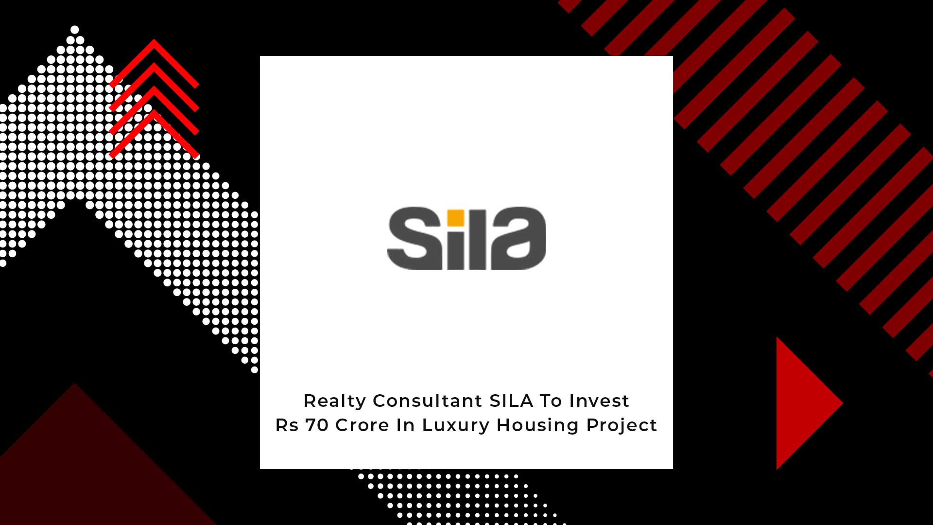 SILA Ventures Into Real Estate With Its First Project Near Mumbai