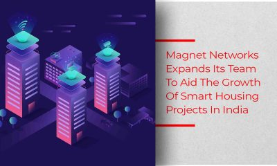 Magnet Networks Optimistic About Smart Housing Market In India