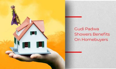 The Home Buying Scenario Ahead Of Gudi Padwa