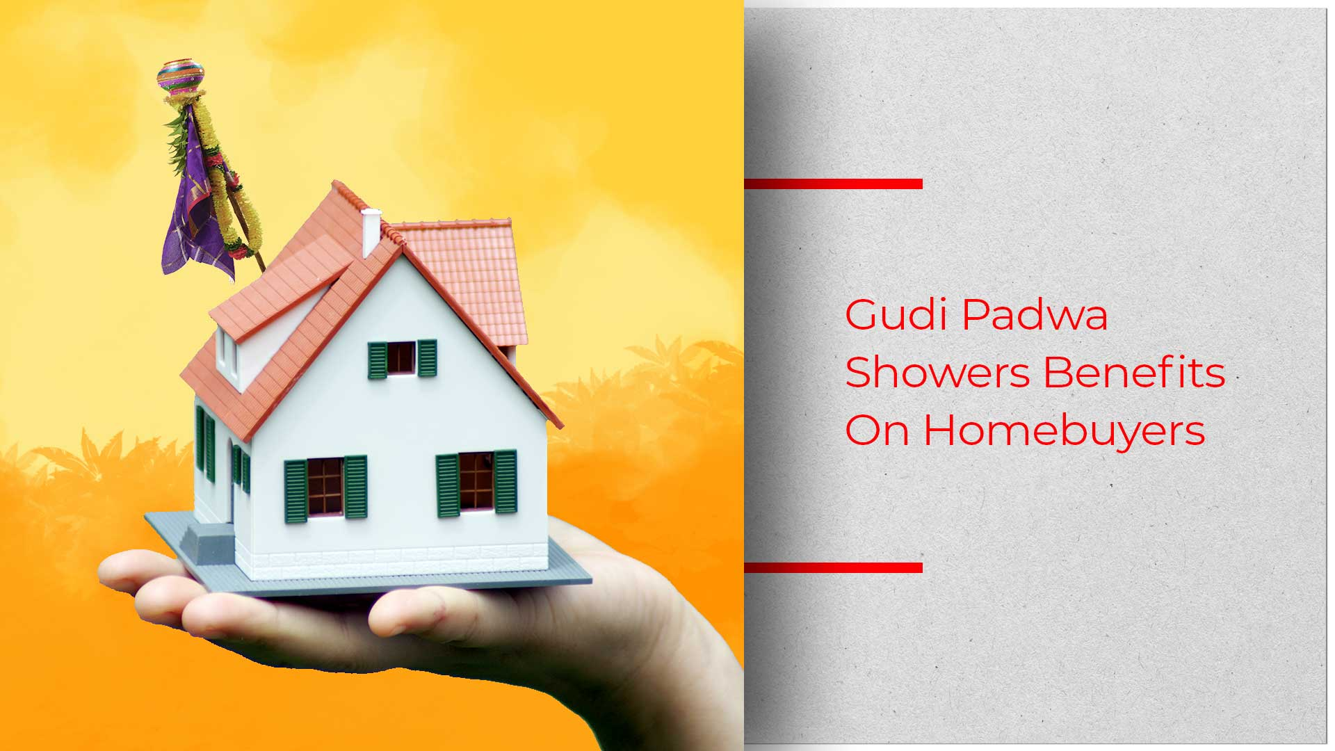 The Home Buying Scenario Ahead Of Gudi Padwa