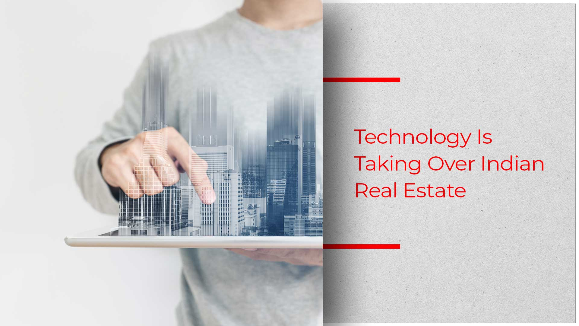 Indian Real Estate Banks On Technology For Better ResultsIndian Real Estate Banks On Technology For Better Results
