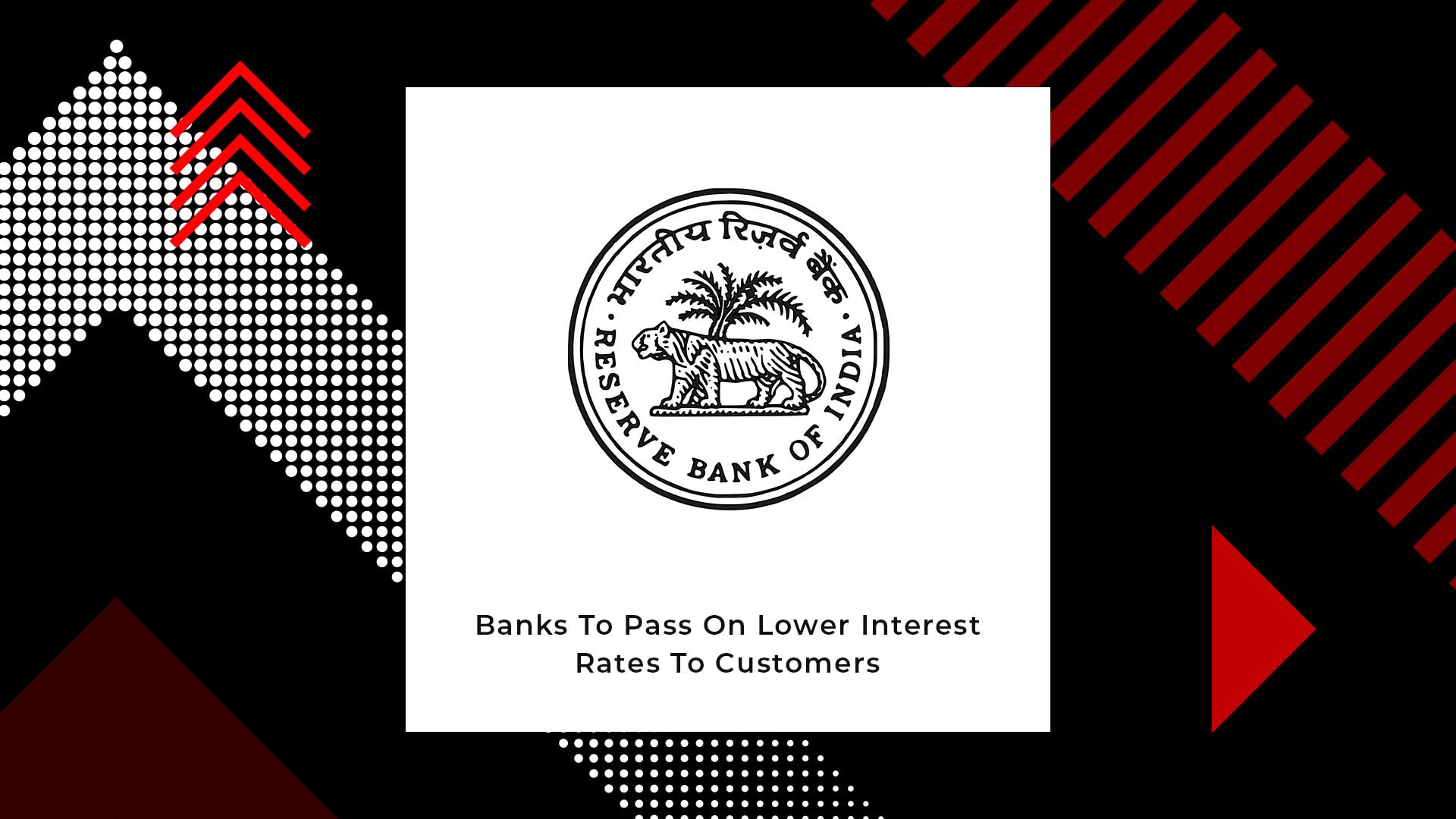 Reserve Bank Of India Cuts Repo Rate For The Second Time