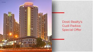 Dosti Realty Brings 'I Pay Less' Campaign this Gudi Padwa