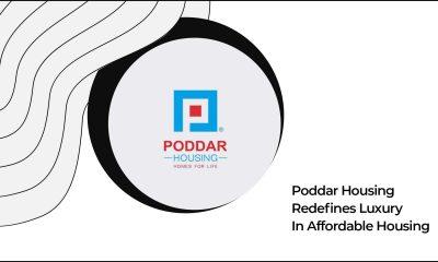 Poddar Housing Redefines Affordable Luxury