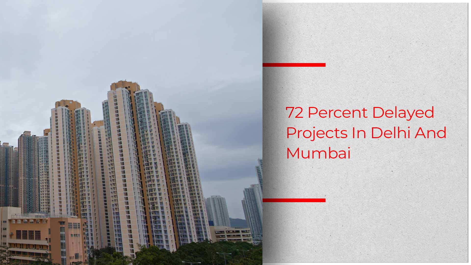 5.6 Lakh Pre-RERA Housing Projects Stuck In Top 7 Cities