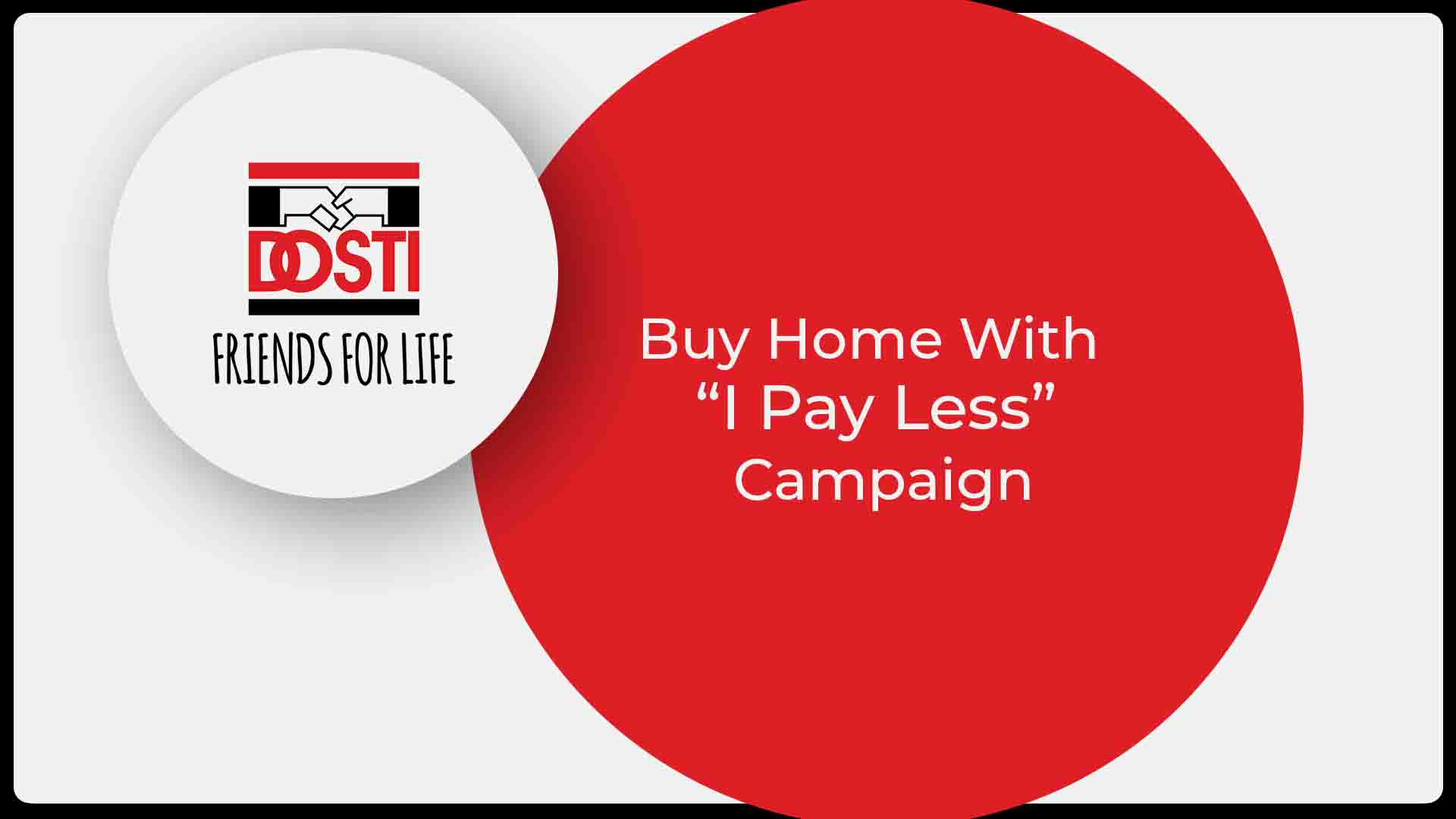 "Dosti Realty Presents ""I Pay Less"" Campaign This Cricket Season"