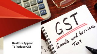 Real Estate Agents Want GST Rates To Be Reduced