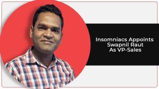 Swapnil Raut Becomes VP-Sales At Insomniacs