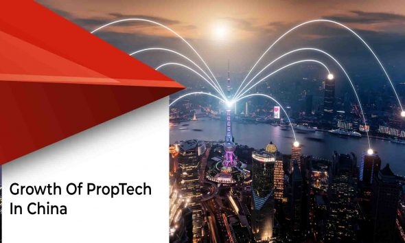 China Presents Plenty Of Opportunities For Proptech Startups
