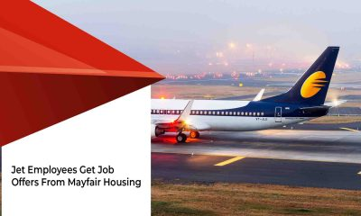 Mayfair Housing Steps Up To Help Jet Airways Staff