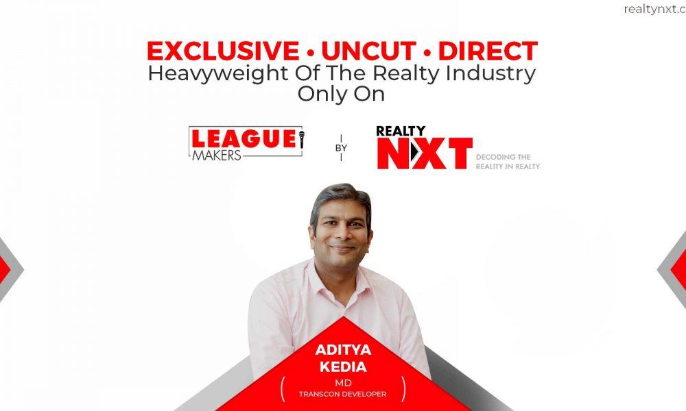 League Makers - Featuring Aditya Kedia of Transcon
