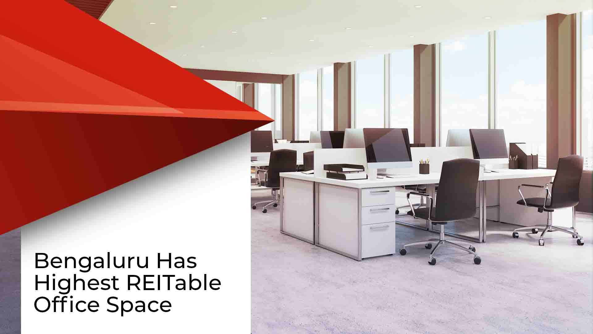 India To Offer 294 Million Square Feet Of REITable Office Space