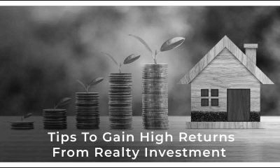 How To Get Maximum Returns In Residential Real Estate Investment?