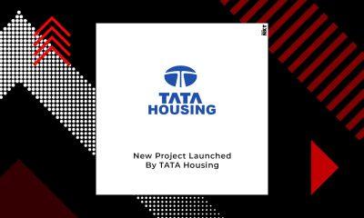 Tata Housing Launches UberLuxe Apartments In Gurugram