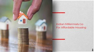 Indian Millennials Conveniently Opt For Affordable Housing