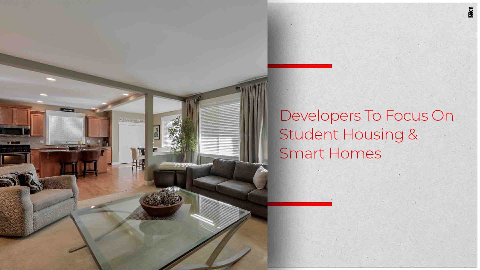 Builders To Focus On Student Housing And Smart Homes In 2019