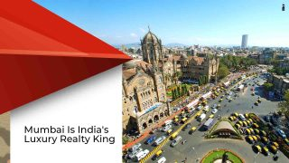Mumbai Emerges As Luxury Capital Of India