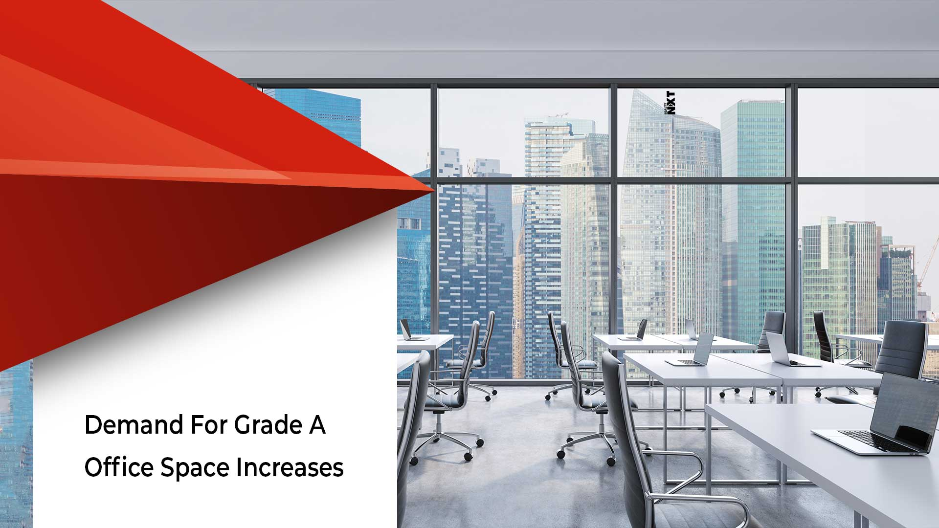 Grade A Office Spaces Emerge As A Preferred Choice