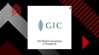 GIC Starts Investing In PropTech Venture Capital Funds