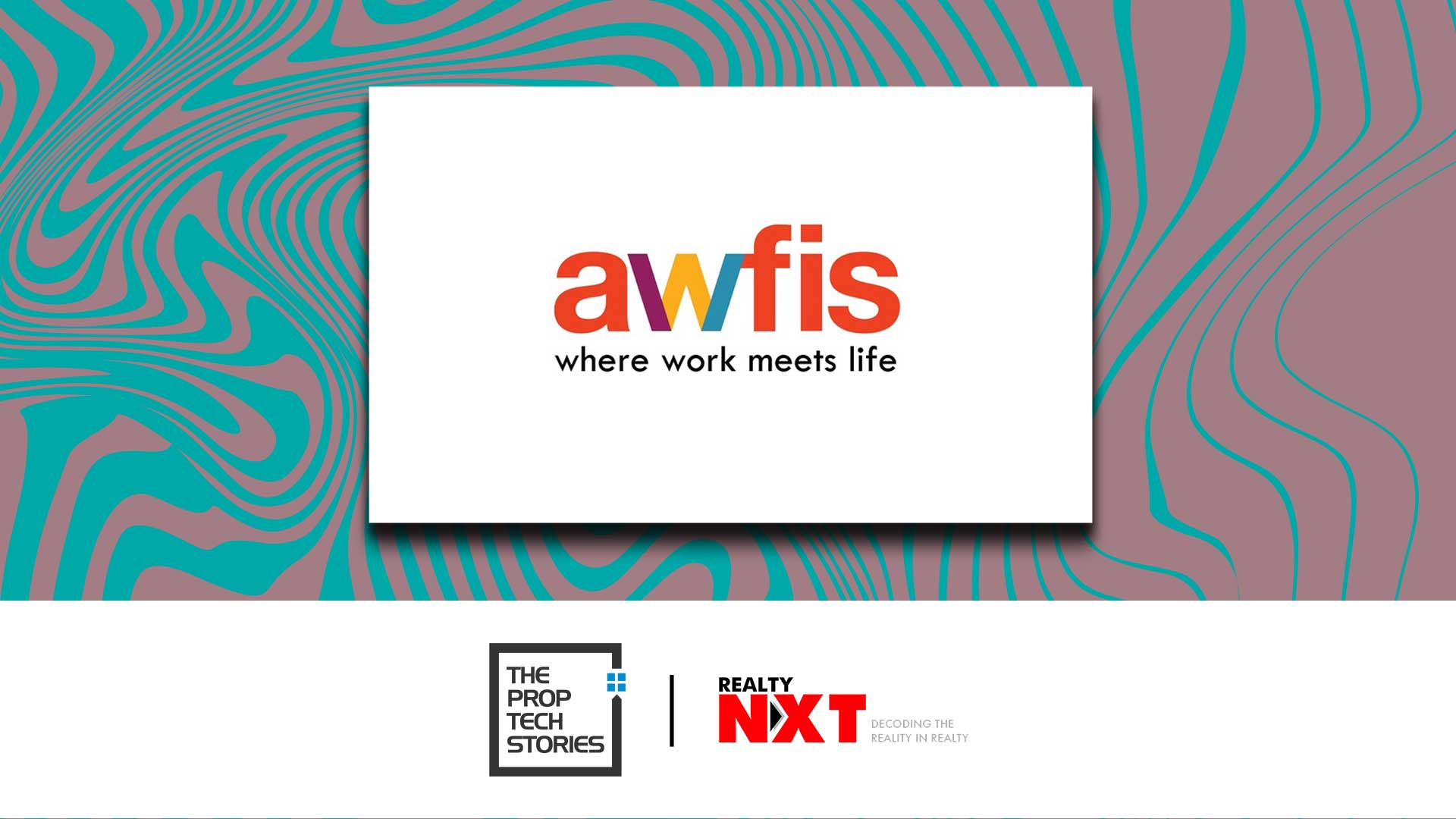 The PropTech Stories: Awfis Sets An Example