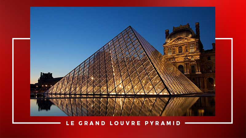 Le Grand Louvre Pyramid
