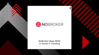 NoBroker Gets $51M In A Series C Funding By General Atlantic