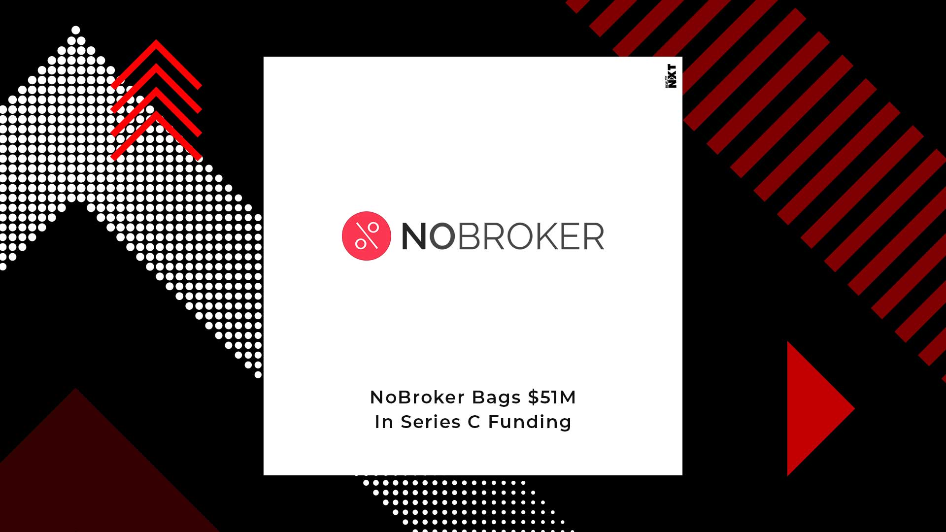 NoBroker Gets $51M In A Series C Funding By General Atlantic
