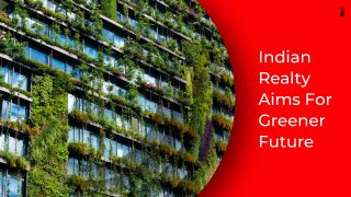 How Environmentally Conscious Is India's Real Estate Industry?