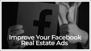 Top 5 Tips To Create Effective Facebook Real Estate Ads